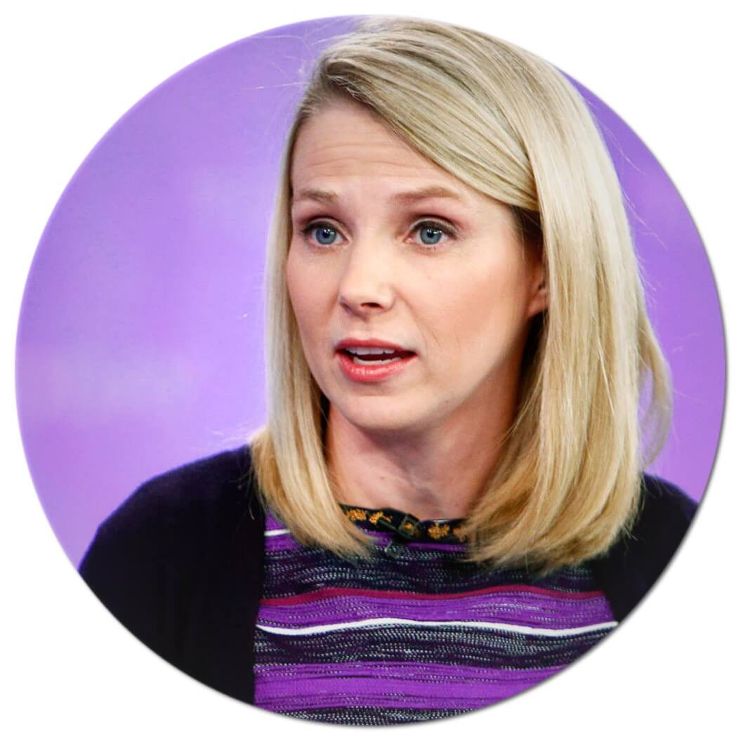 – Marissa Mayer, former president and CEO of Yahoo!