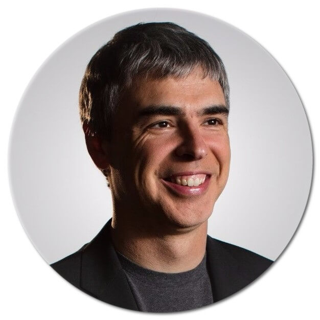 – Larry Page, co-founder of Google