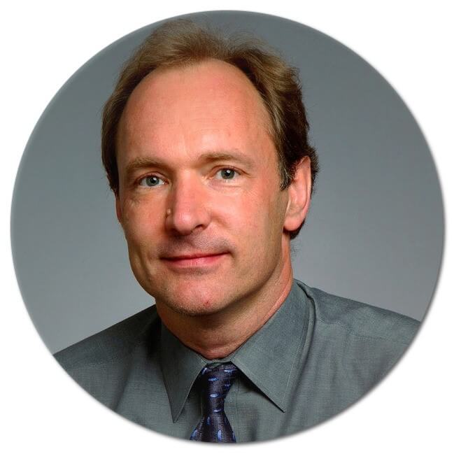 - Tim Berners-Lee, inventor of the World Wide Web.
